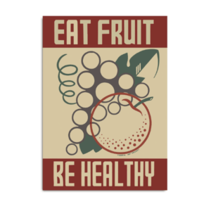 POSTER EAT FRUIT BE HEALTHY